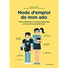 MODE D'EMPLOI DE MON ADO
