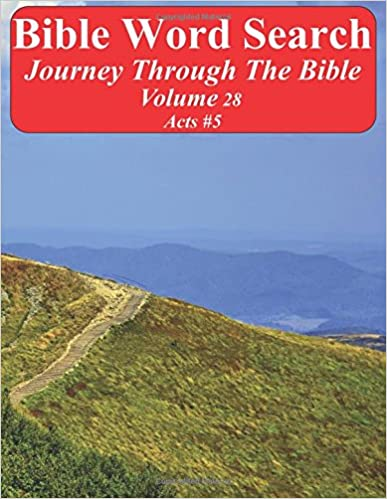 Bible Word Search Journey Through The Bible Volume 28: Acts #5 Extra Large Print (Word Search Through The Bible)