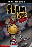 Slam Dunk Shoes (Impact Books)
