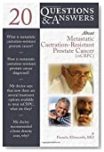 By Pamela Ellsworth 20 Questions And Answers About Metastatic Castration-Resistant Prostate Cancer (Mcrcp) (1st Frist Edition) [Paperback]