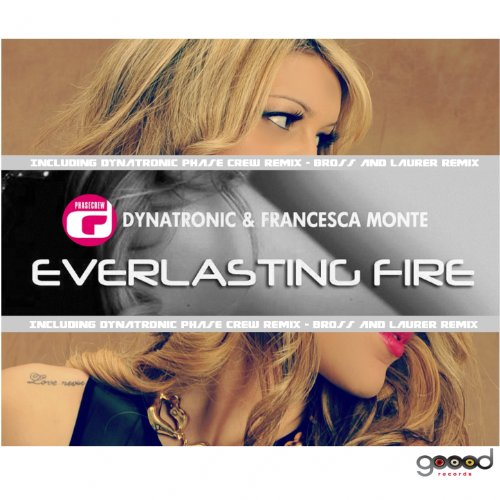 Everlasting Fire  Dynatronic Phase Crew Remix