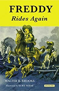 Freddy Rides Again (Freddy the Pig) by Brooks, Walter R. (2013) Paperback