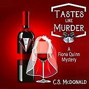 Tastes Like Murder: A Fiona Quinn Mystery, Volume 4 | C.S. McDonald