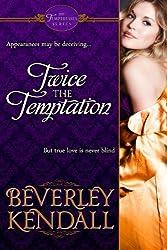 Twice the Temptation (The Temptresses) (English Edition)