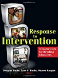 Response to Intervention: A Framework for Reading Educators (No. 622-852)