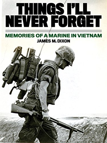 Download for free Things I'll Never forget: Memories of a Marine in Viet Nam