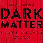 Dark Matter | Blake Crouch