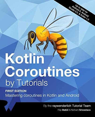 Kotlin Coroutines by Tutorials: Mastering coroutines in Kotlin and Android