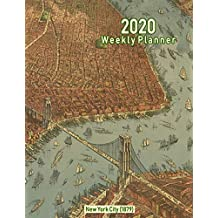 2020 Weekly Planner: New York City (1879): Vintage Panoramic Map Cover