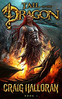 Tail of the Dragon (Book 1 of 10): The Ultimate Dragon Adventure Series by [Halloran, Craig]