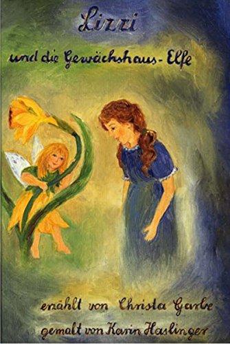 Lizzi und die Gewächshaus-Elfe