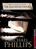 The Eleventh Hour (Secret of the Rose Book 1) (English Edition)