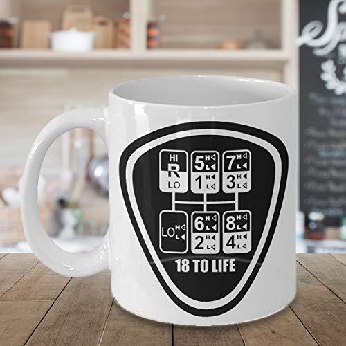 - Eighteen Speed, 18 Speed, 18 To Life, Coffee Mug For Truck Drivers, Old School Trucker, Peterbilt, Peterbilt Mug, Pete, Kenworth, Mack, KW