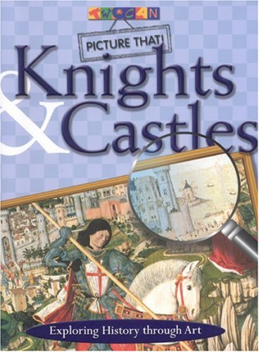 Download Picture That: Knights & Castles pdf
