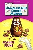 Chocolate Chip Cookie Murder, Joanne Fluke, 0758211457
