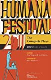 Humana Festival 2011: the Complete Plays, , 0981909981