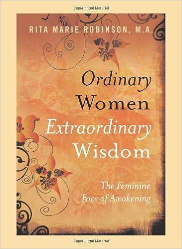 Ordinary women extraordinary wisdom the feminine face of ordinary women extraordinary wisdom the feminine face of awakening rita marie robinson 9781846940682 amazon books fandeluxe Choice Image