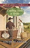 img - for Cowboy Seeks a Bride (Four Stones Ranch) book / textbook / text book