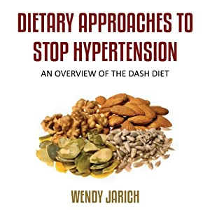 Dietary Approaches to Stop Hypertension Audiobook