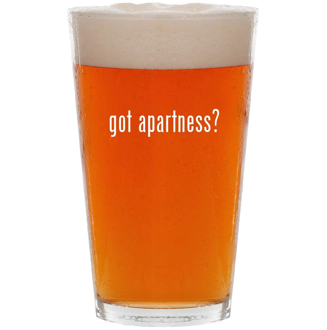 got apartness? - 16oz Pint Beer Glass