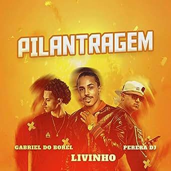 Pilantragem by Mc Livinho on Amazon Music - Amazon com