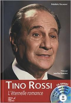 Tino Rossi : L'éternelle romance (1CD audio)