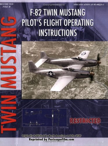 (F-82 Twin Mustang Pilot's Flight Operating Instructions)
