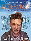 Lifeabet: An A-Z of Modern Existence