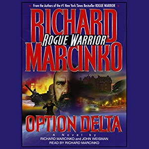Rogue Warrior: Option Delta Audiobook