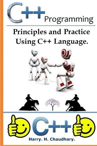 C++ Programming: : Principles and Practice Using C++ Languag