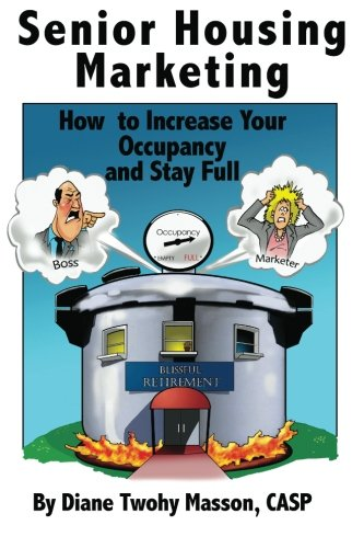 Senior Housing Marketing  How To Increase Your Occupancy And Stay Full
