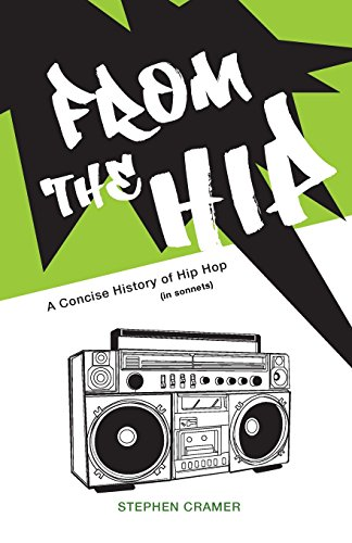 From the Hip: A Concise History of Hip Hop (in Sonnets)