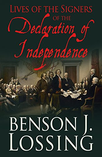 Lives of the Signers of the Declaration of Independence by [Lossing, Benson J.]
