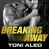 Breaking Away: Assassins, Book 5 | Toni Aleo