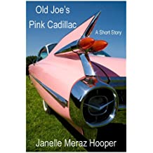 Old Joe's Pink Cadillac: A Short Story
