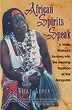 African Spirits Speak, Nicky Arden, 0892817526