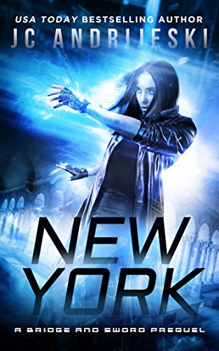 New York: A Bridge & Sword Prequel (Bridge & Sword Series Book 11)