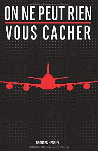 Amazon Fr On Ne Peut Rien Vous Cacher Integral Georges Henri V Livres