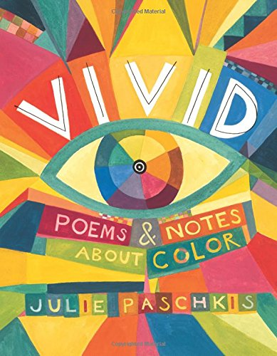 Vivid: Poems & Notes About Color by Henry Holt and Co. (BYR) (Image #3)