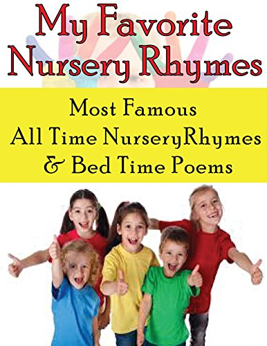 Famous Nursery Rhymes (Nursery Rhymes: Most Famous Nursery Rhymes And Bed Time Poems)