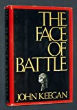 The Face of Battle, John Keegan, 0670304328