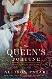 The Queen's Fortune: A Novel of