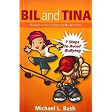 Bil and Tina: Bullying is Lame and Teasing is Not Acceptable