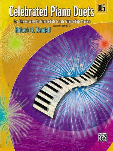 Download Celebrated Piano Duets, Book 5, Five Diverse Duets for Intermediate to Late Intermediate Pianists pdf epub