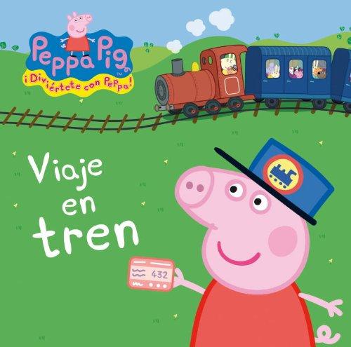Viaje en tren (Peppa Pig. Todo cartón) Tapa dura – 3 dic 2012 Varios autores IRENE; PONS JULIÁ BEASCOA 8448834879