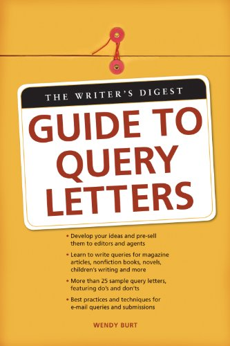 (The Writer's Digest Guide To Query Letters)