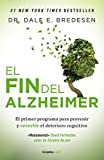 #9: El fin del Alzheimer / The End of Alzheimer's (Spanish Edition)