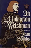 An Unknown Welshman: A Historical Novel