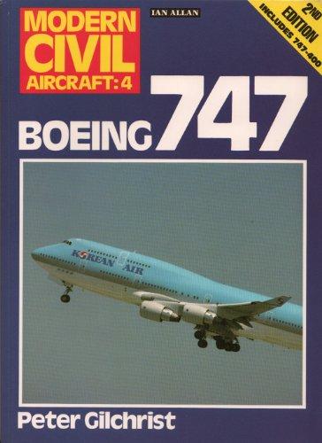 Boeing 747 (Modern Civil Aircraft Series : No 4)