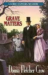 Grave Matters (A Lord Danvers Mystery)